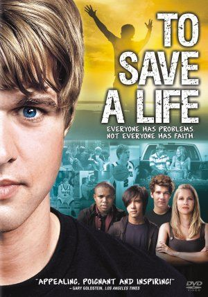 To Save A Life 3 Favorite Movie Of All Time My Youth Group Is Watching This But I Watched The Whole Thi Christian Movies Inspirational Movies Christian Films