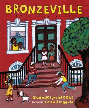 Bronzeville Boys and Girls  by Gwendolyn Brooks,Faith Ringgold (Illustrator)