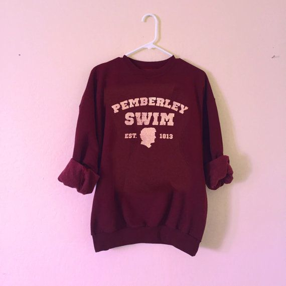 Pemberley Swim Pride and Prejudice sweatshirt unisex adult's sizing made to order sizes S-3XL UqewGedH