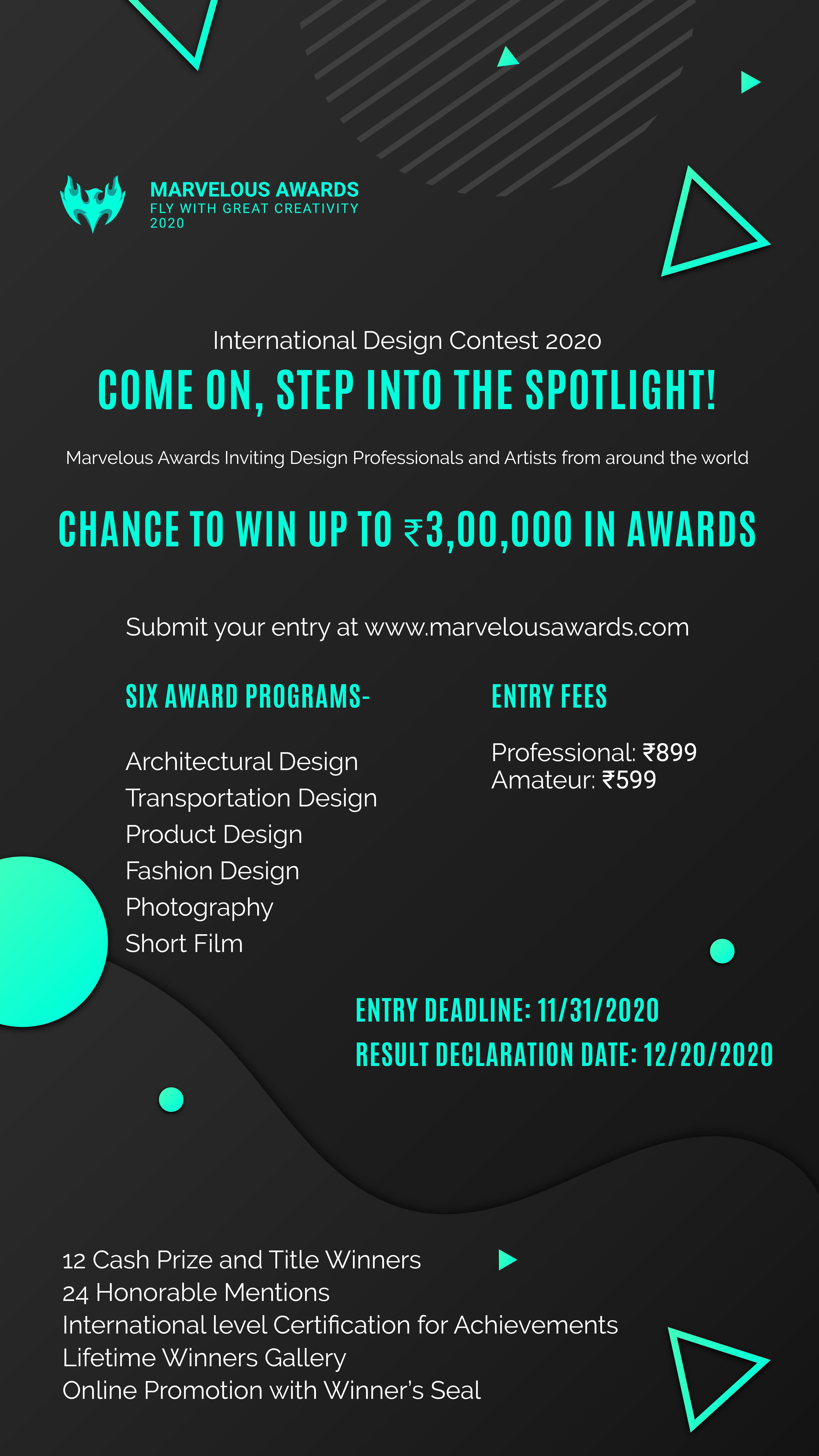 Call for entry: Marvelous Awards International Design Contest 2020 The world awaits you. Come on! Step into the spotlight. Professional and Amateur Designers have an opportunity to win over $4000 in awards. Fly with great creativity. Enter the awards today at www.marvelousawards.com #ArchitecturalDesign #TransportDesign #ProductDesign #FashionDesign #Photography #Shortfilm Follow @marvelousawardsofficial for all updates. #InternationalDesignContest #Contest2020 #Design #DesignAwards