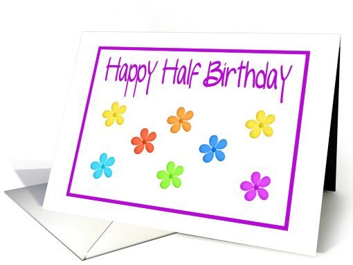 Happy Half Birthdaycolorful Flower Design Card Cards And Gifts