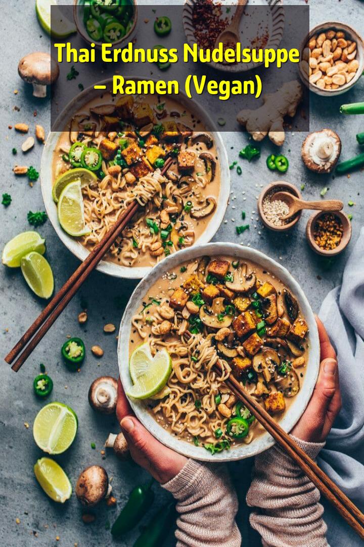 Thai Erdnuss Nudelsuppe – Ramen (Vegan)