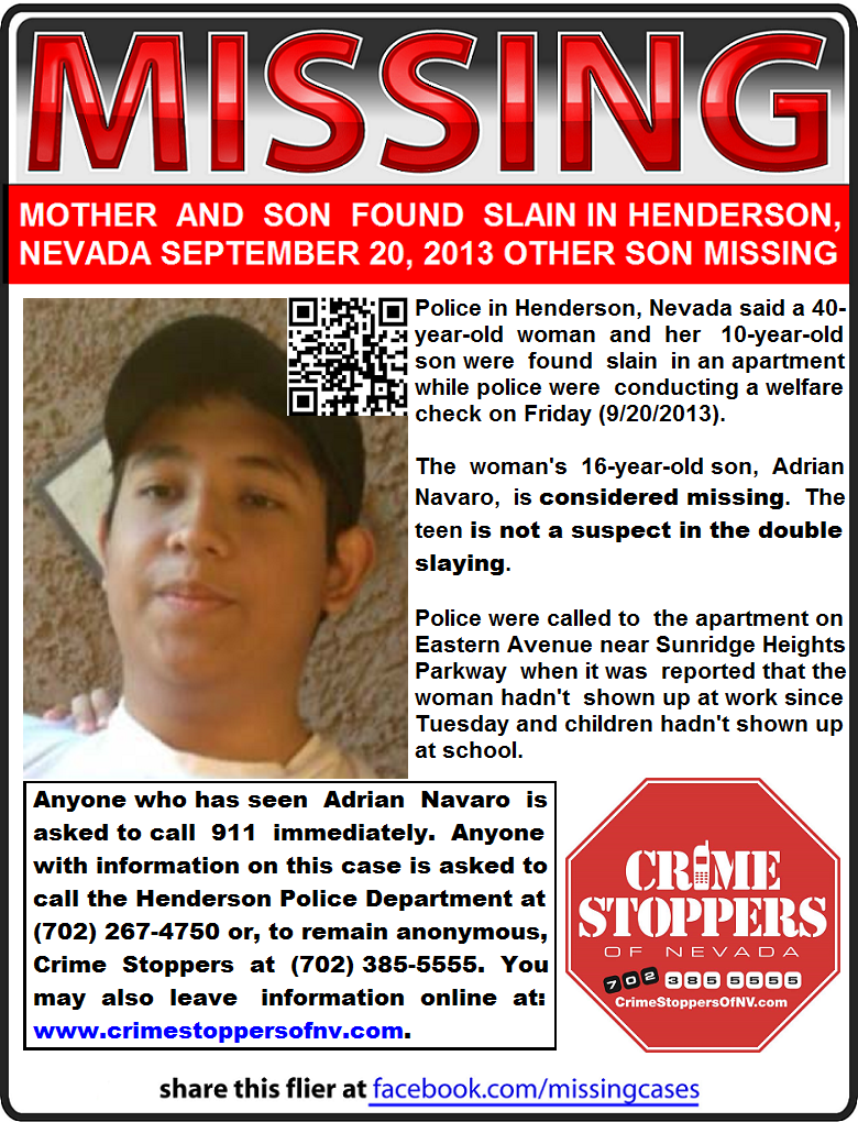 9 20 2013 16 Year Old Adrian Navaro Is Missing From Henderson NV His Mother And Brother Were Found Murdered But Has Not Been Located
