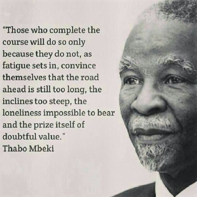 Quote Those Who Complete The Course  Thabo Mbeki  LetS