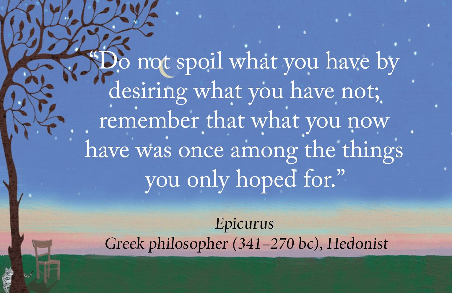 "Philosophers Quotes On The Meaning Of Life Epicurus Quotefrom Daniel Klein's Book ""every Time I Find The"