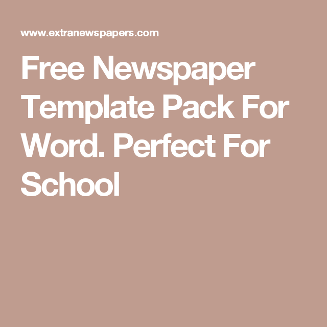 Free Newspaper Template Pack For Word Perfect For School  Media