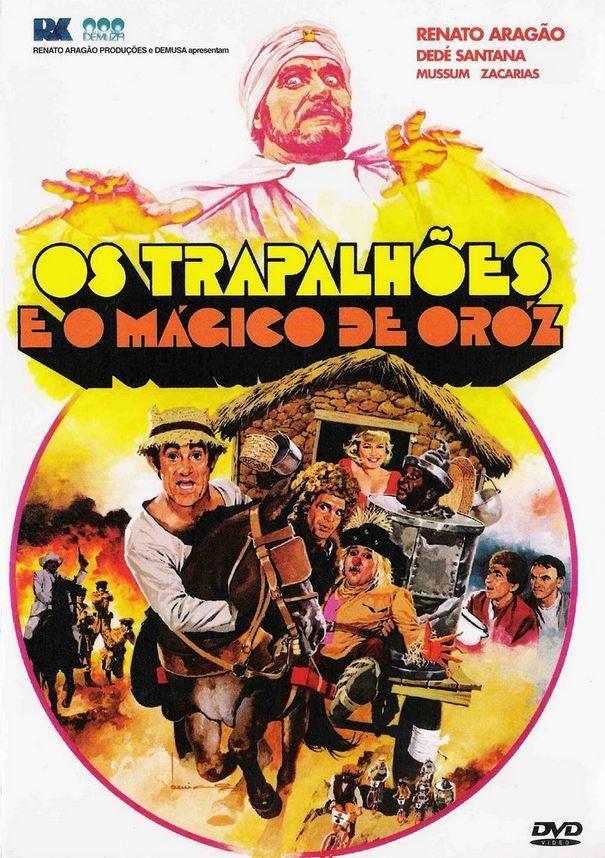 Os Trapalhoes E O Magico De Oroz 1984 Os Trapalhoes Filmes Filmes Brasileiros
