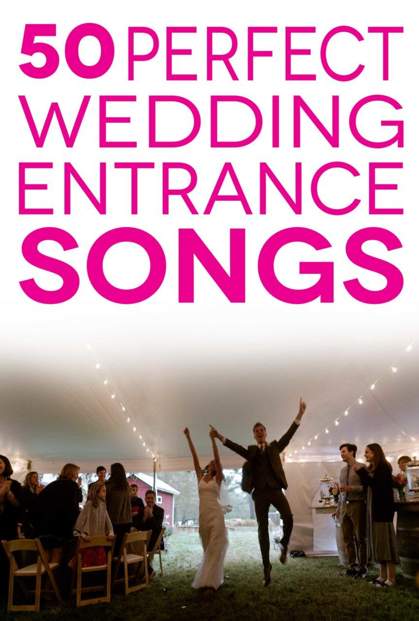 Wedding Entrance Songs To Get The Party Started Wedding