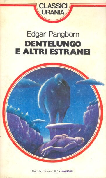96  DENTELUNGO E ALTRI ESTRANEI 3/1985   Copertina di  Triagono   EDGAR PANGBORN