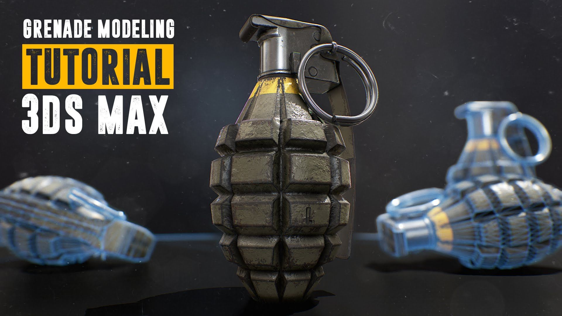 Grenade Tutorial - Part 1 - Modeling & UV Layout - 3Ds Max 2016✿❤Thank❤You✿I❤❤❤You❤✿