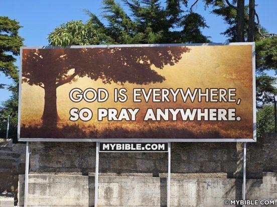 God is everywhere....