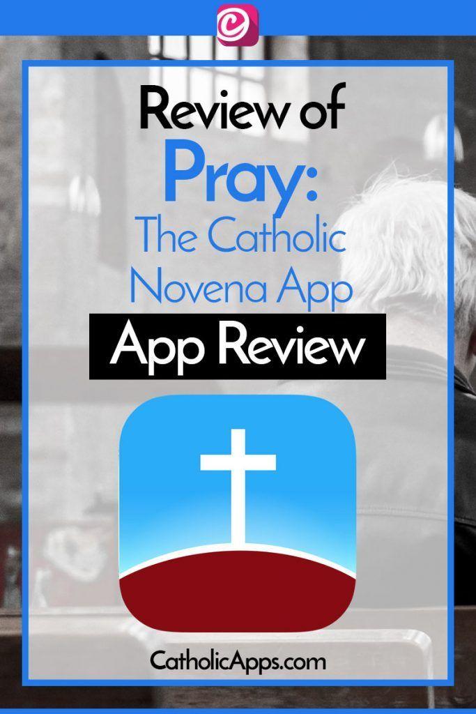 Pray The Catholic Novena App Review (How about a Novena