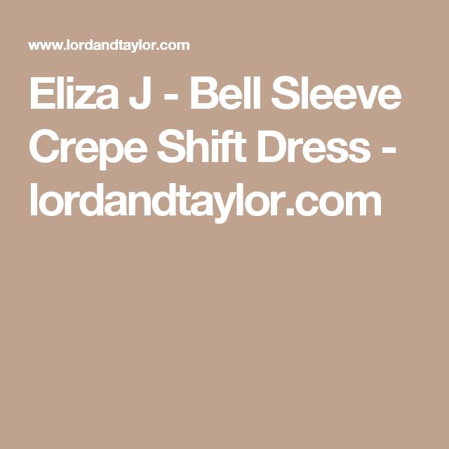 Eliza J - Bell Sleeve Crepe Shift Dress - lordandtaylor.com