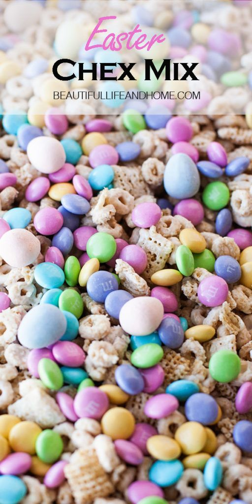 Easter Chex Mix with M&Ms and Cadbury Mini Eggs - Beautiful Life and Home