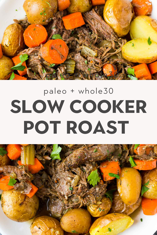 Easy Slow Cooker Pot Roast (Whole30, Paleo)
