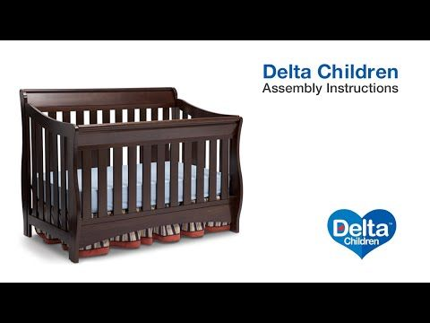 Delta Bentley 4 In 1 Crib Assembly Review Opinions Youtube Delta Children 4 In 1 Crib Crib Assembly