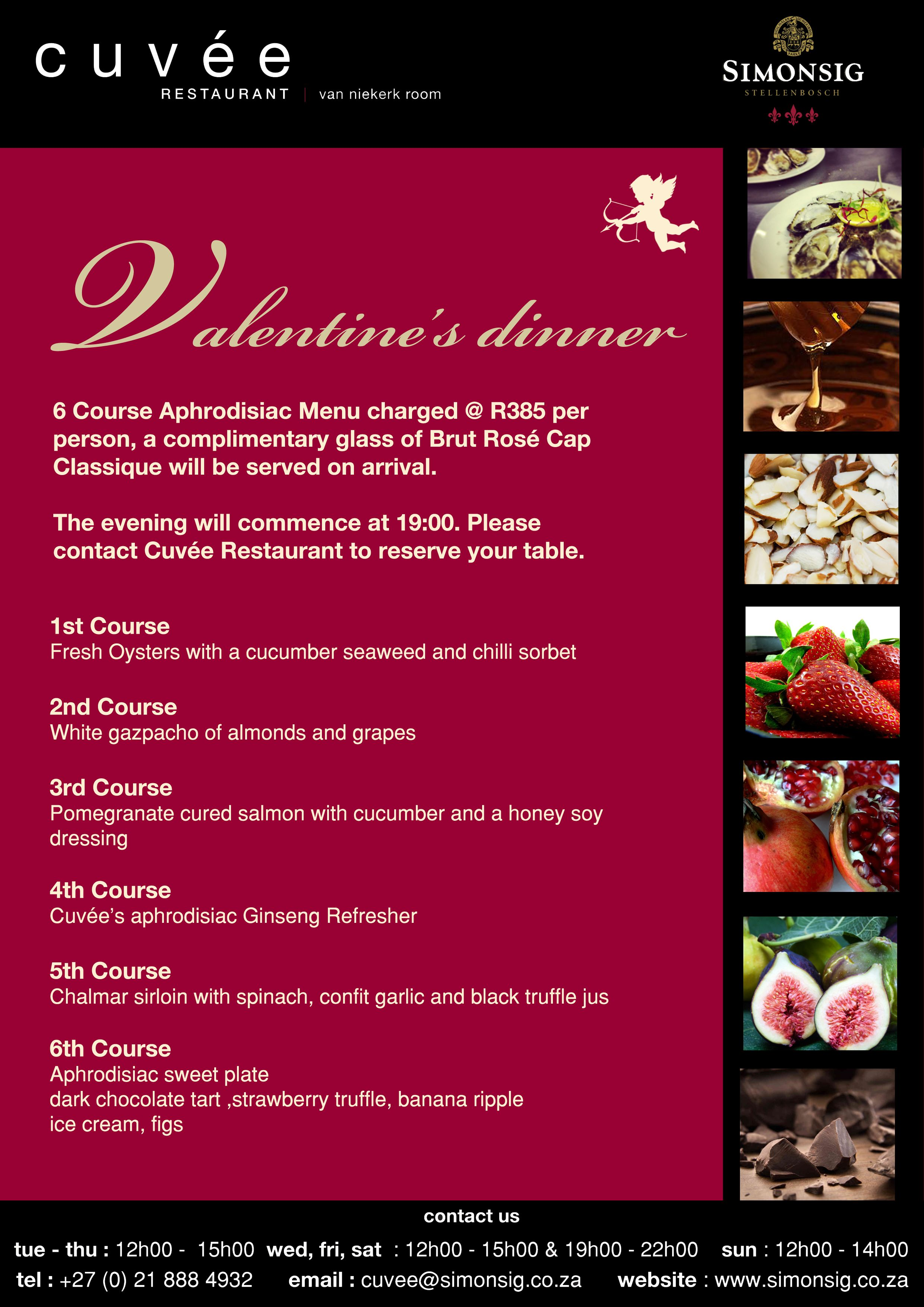 Cuvee Restaurant Presents A Valentine S Day Dinner 6 Course Aphrodisiac Menu Charged R385 Per Person A Complime Valentines Day Dinner Fresh Oysters Dinner