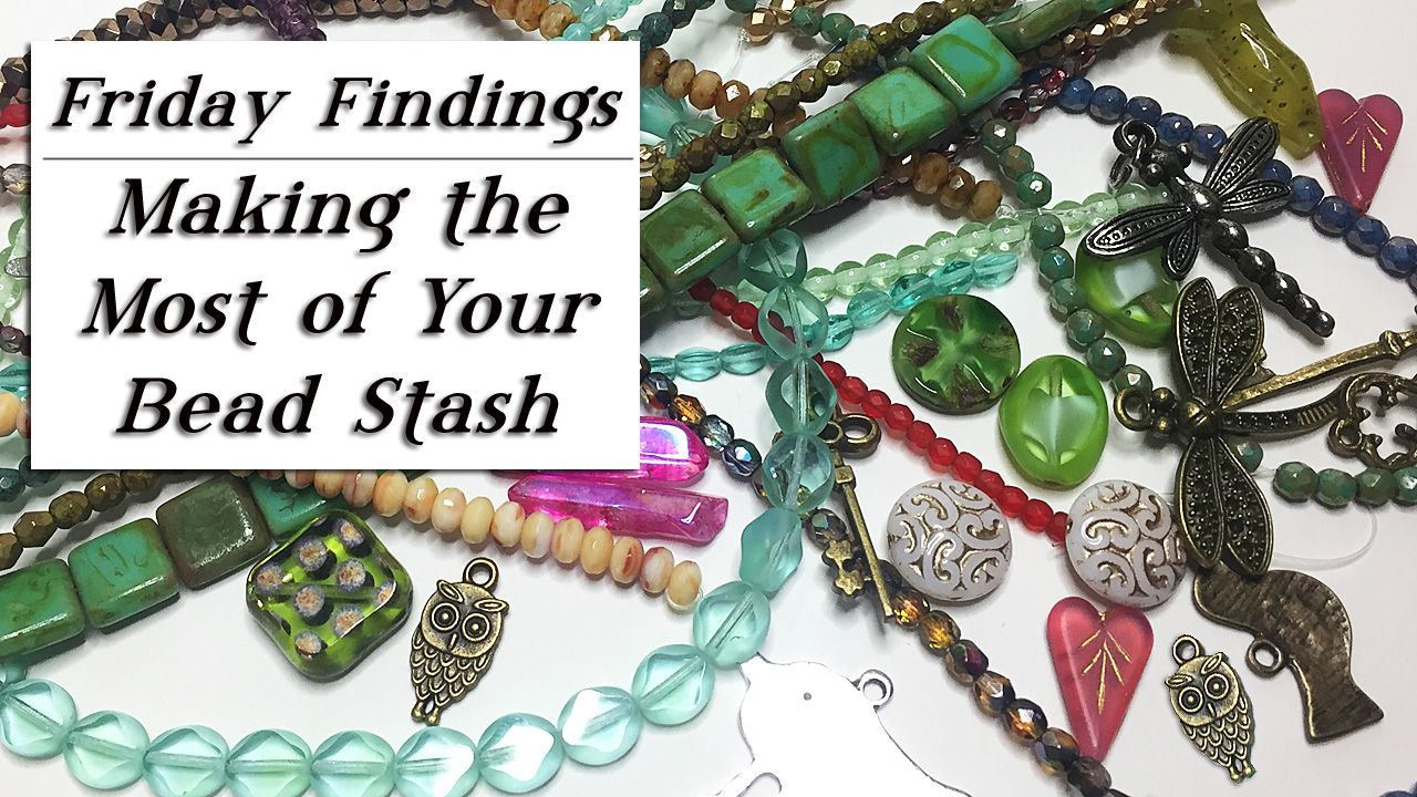 How to make the most of your beads bead boxes and jewelry stash