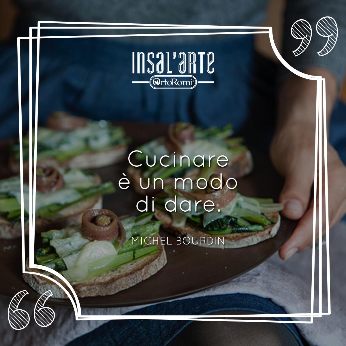 Cucinare è un modo di dare. #quotes #citazioni #food #InsalArte ...