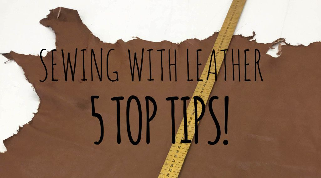 Useful tips about how to sew with leather