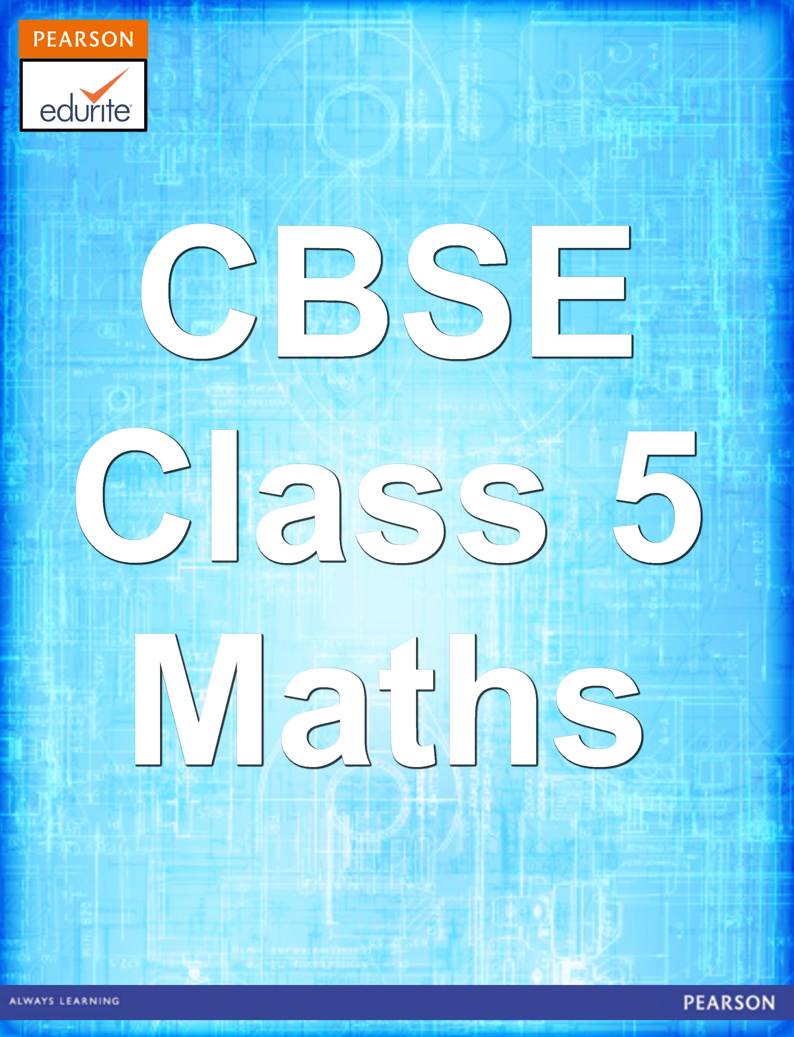 CBSE Class 5 Maths - http://cbse.edurite.com/cbse-maths/cbse-class-5 ...