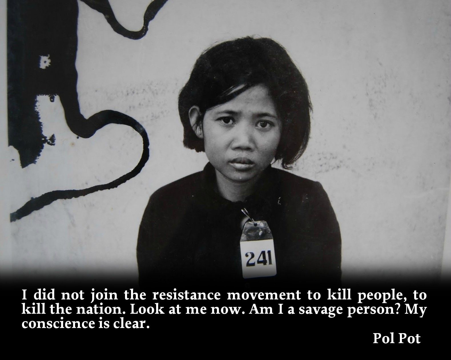 Pol Pot Quotes Who Did Pol Pot Kill  Did Not Join The Resistance Movement To