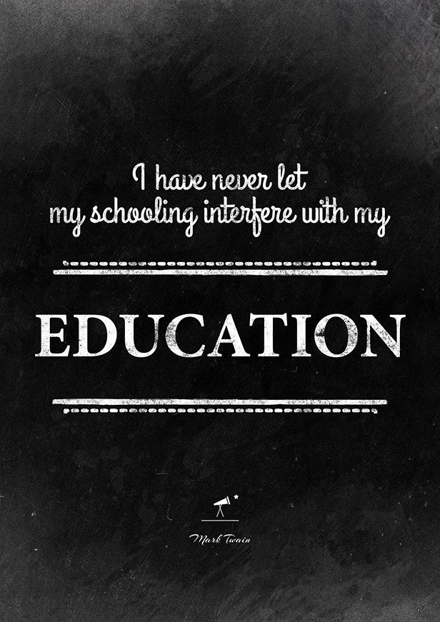 Mark Twain Sarcastic Quote On Education Inspirational Quote Funny