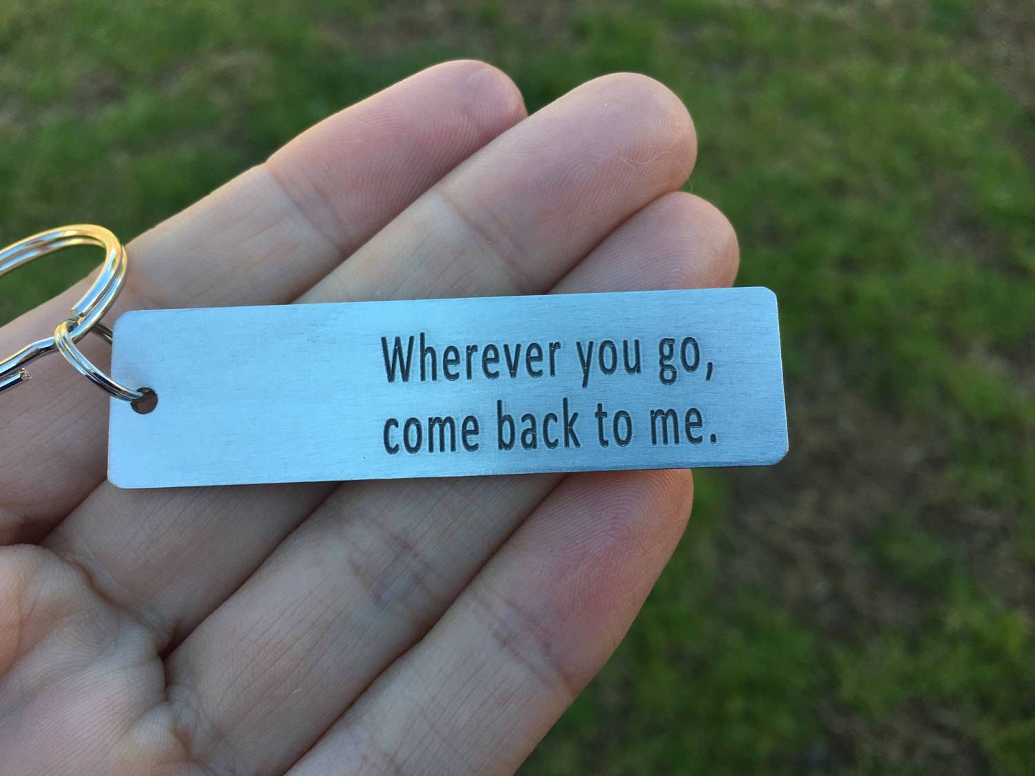 Wherever You Go, Come Back To Me Large Keychain