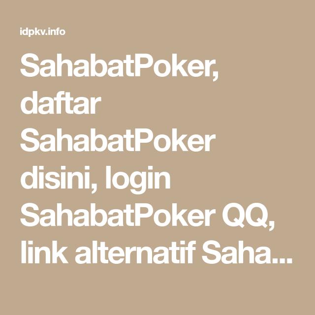 Sahabatpoker Daftar Sahabatpoker Disini Login Sahabatpoker Qq Link Alternatif Sahabatpoker Selamat Datang Di Situs Resmi Sahabatpoker Dan Poker Mainan Asia