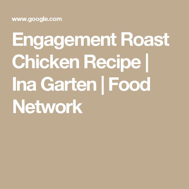 Engagement roast chicken recipe ina garten food network savory engagement roast chicken recipe ina garten food network forumfinder Image collections