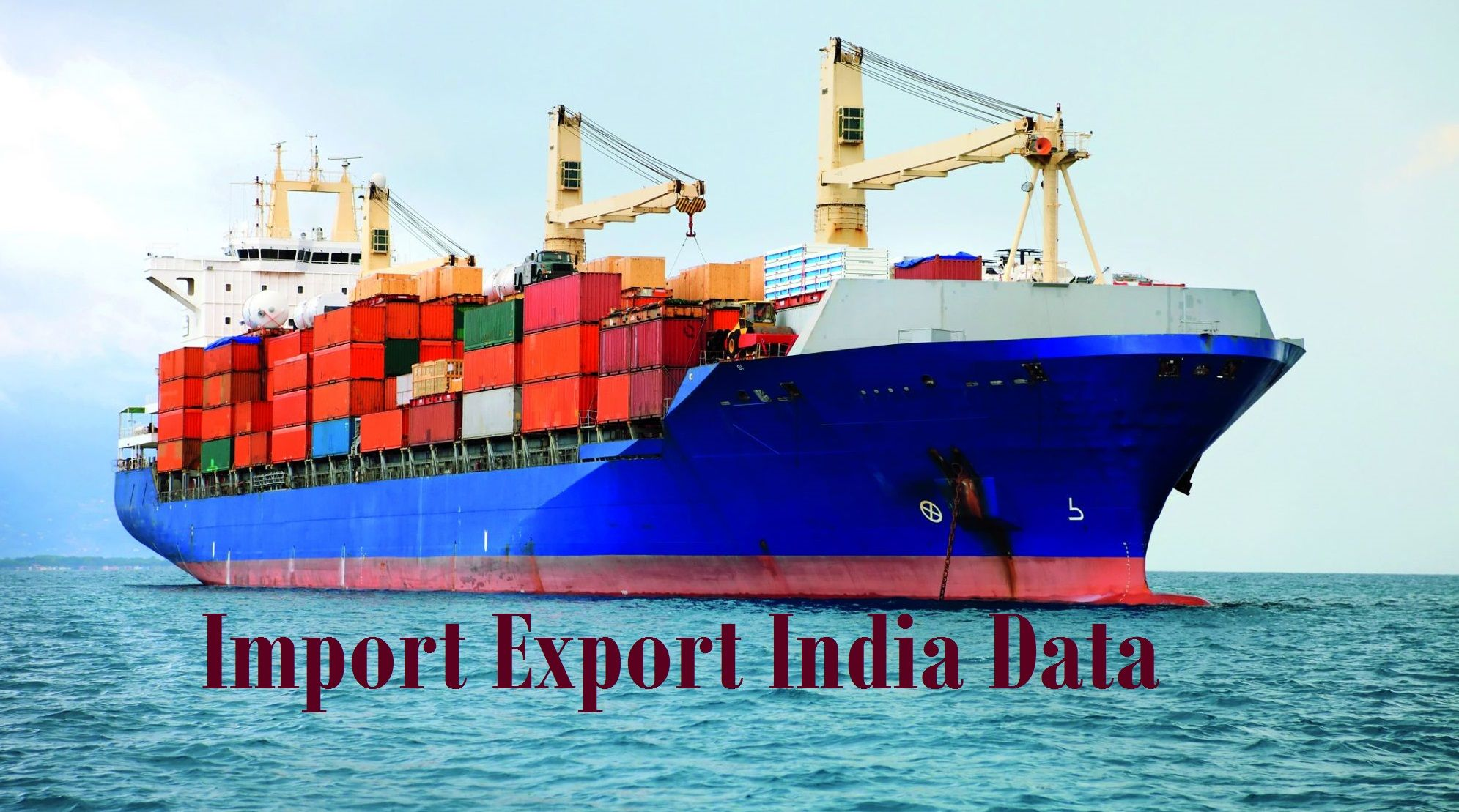The availability of import export India data is helping