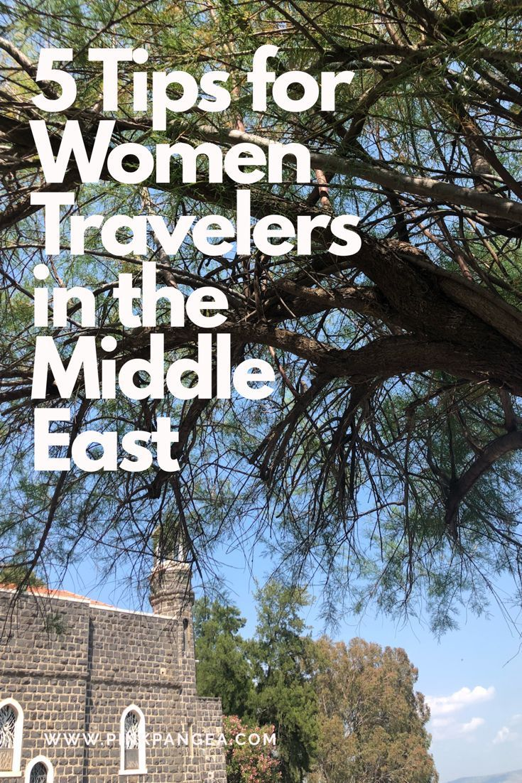5 Tips for Women Travelers in the Middle East, Travel Info #middleeast