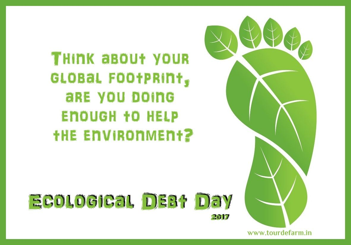 Ecologicaldebtday Is A Day Intended To Remind People Of