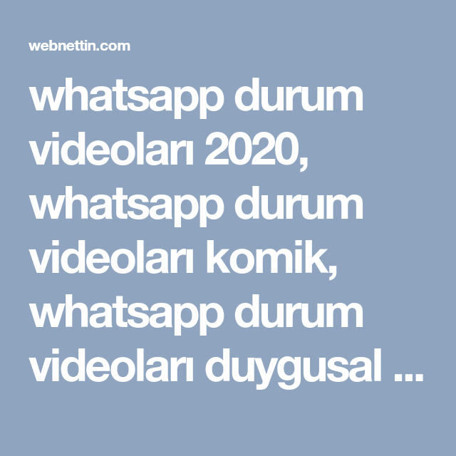 Whatsapp Durum Videolari 2020 Whatsapp Durum Videolari Komik Whatsapp Durum Videolari Duygusal Indir Whatsapp D Videolar Ilham Verici Sozler Mizah Videolari