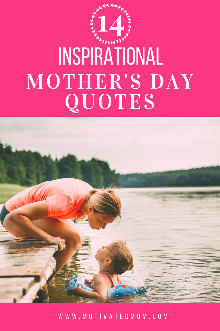 Inspirational Mother's Day Quotes! | Parenting | Mothers day