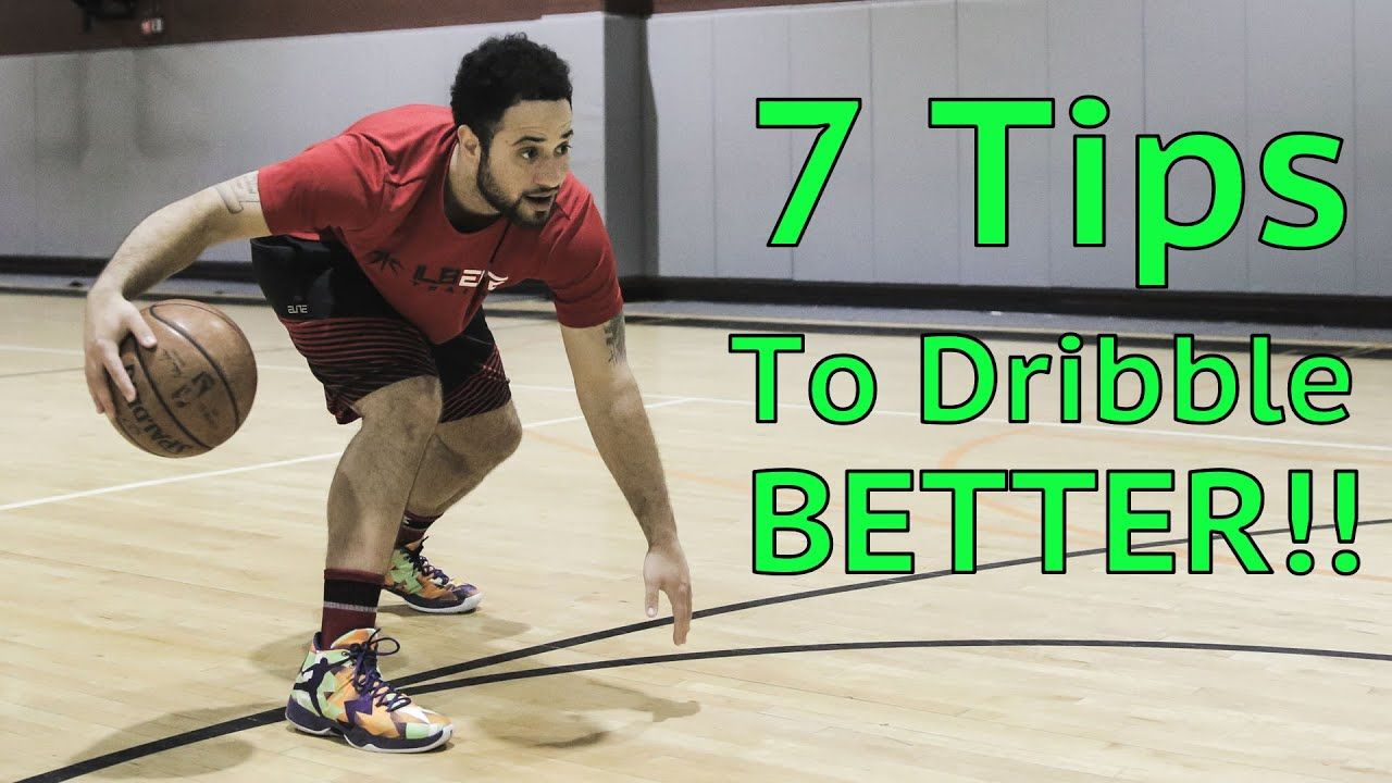 How To 7 Tips To Dribble A Basketball Better RIGHT NOW