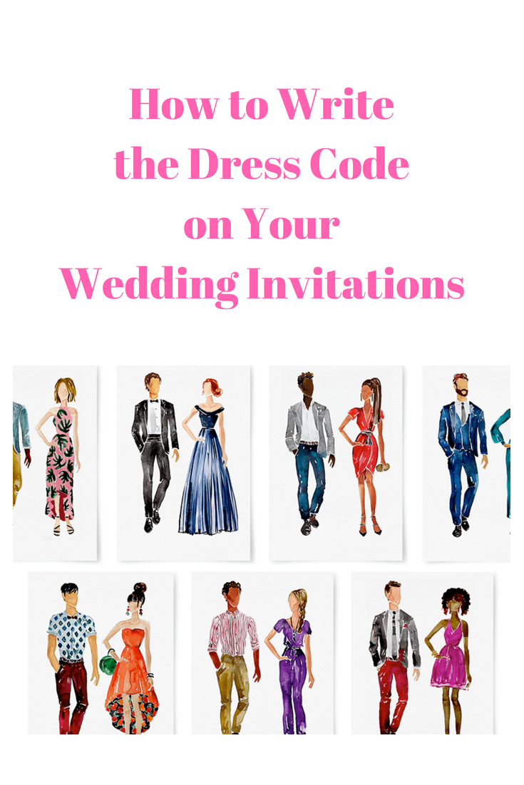 How To Write The Dress Code On Your Wedding Invitations Dress Codes Dress Code Wedding Wedding Attire Wording