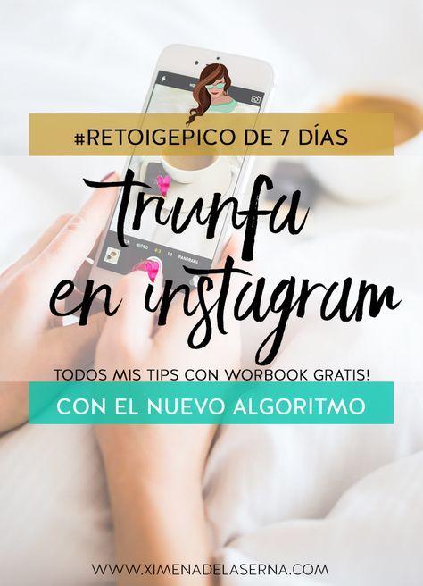 Cómo triunfar en Instagram #RetoIGEpico, éxito legendario en 7 días!