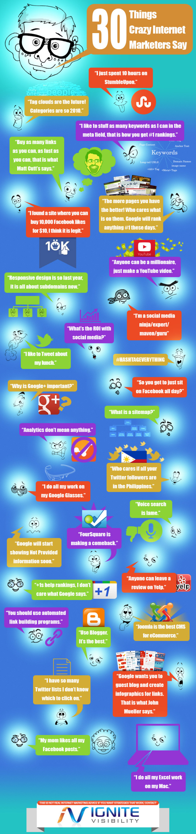 30 things crazy internet marketers say
