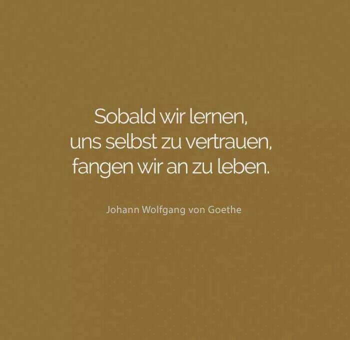 Goethe Spruche Weisheiten Spruche Spruche Zitate