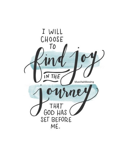 I will choose to find joy in the journey that God has set before me 8 by 10 hand lettered watercolor print.