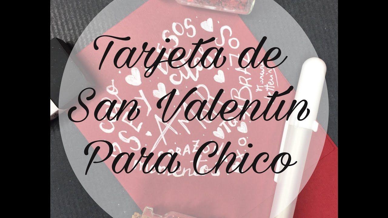 Tarjeta de San Valentín para Chicos - YouTube