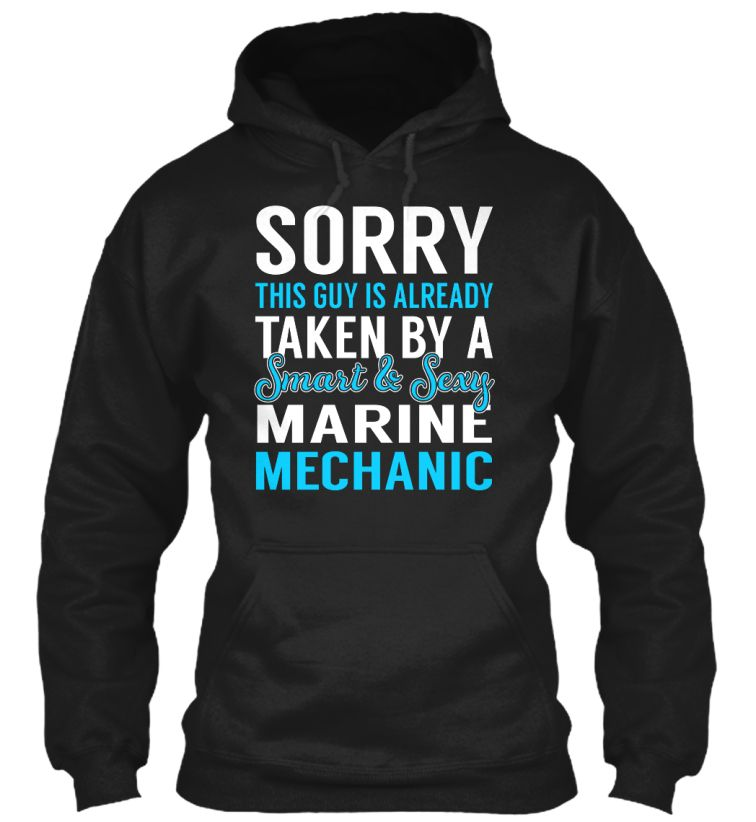 Marine Mechanic - Smart Sexy #MarineMechanic