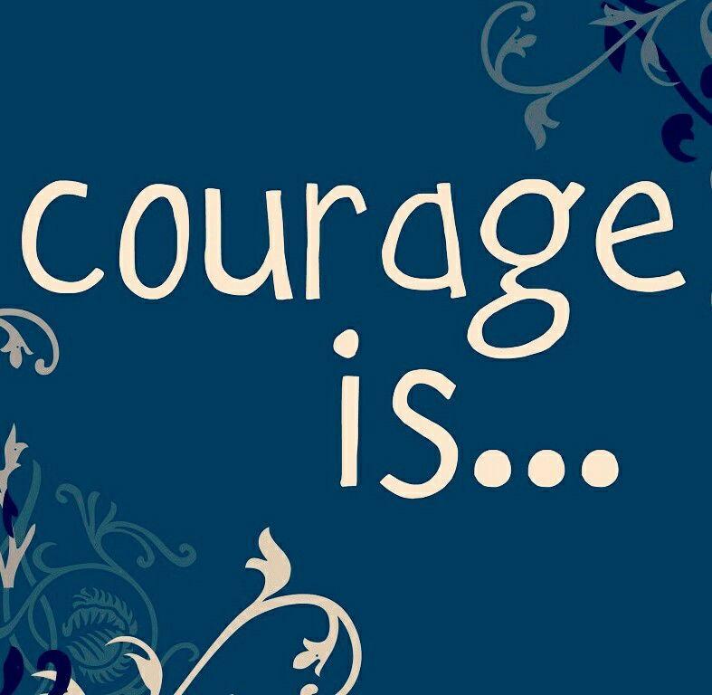 how do you define courage