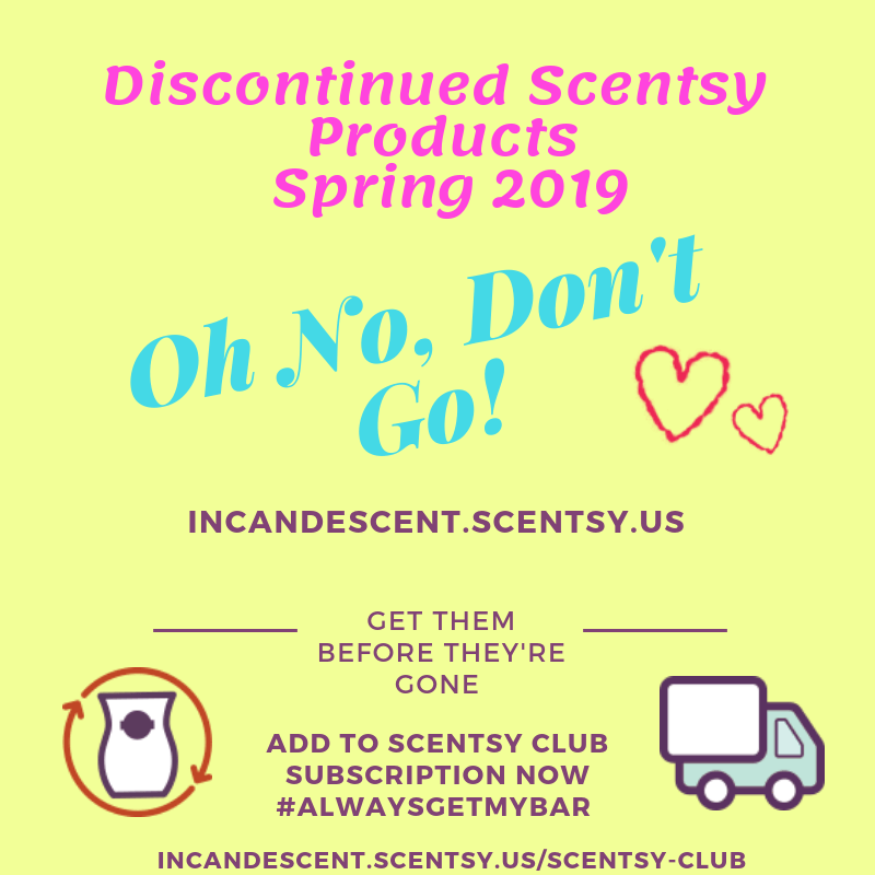 SCENTSY DISCONTINUED PRODUCTS SPRING 2019 | SCENTSY SPRING