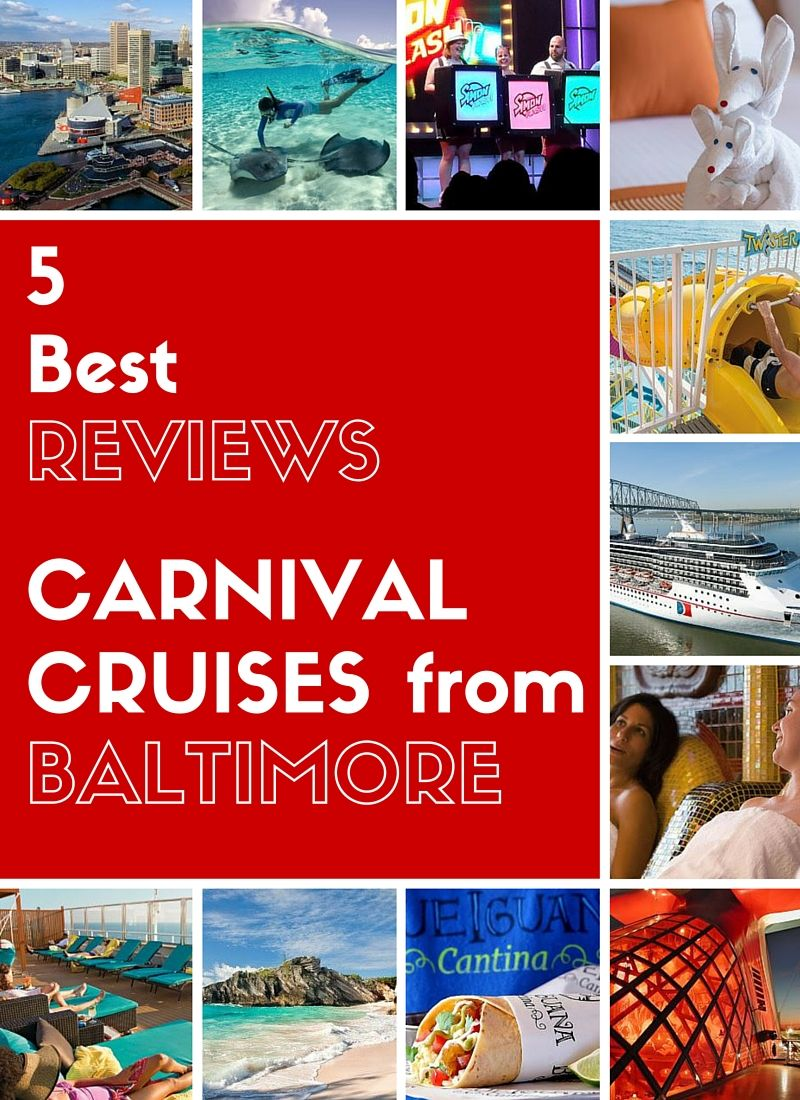 The 5 Best Reviews Of Carnival Cruises From Baltimore Recent Fun And Useful Reviews Selected By The Baltimore Cruise Gu Cruise Reviews Carnival Cruise Cruise