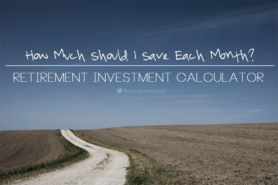 Retirement Investment Calculator  Retirement Investment