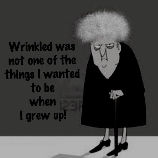 agree...never want to be wrinkled!~ | Smiles and laughs ...