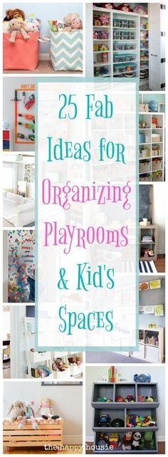 25 Fab Ideas for Organizing Playrooms & Kid's Spaces | The Happy Housie