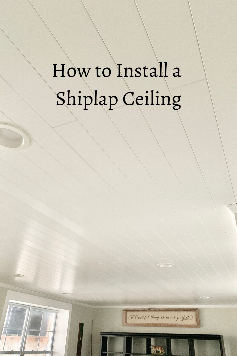 How To Install A Shiplap Ceiling Using Armstrong Woodhaven Wood Planks This Easy Diy Will Give Your Ceiling A Farmhouse Look And Feel It Is Installed On A Dro In 2020
